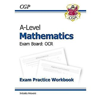 New A-Level Maths for OCR - Year 1 & 2 Exam Practice Workbook by CGP B