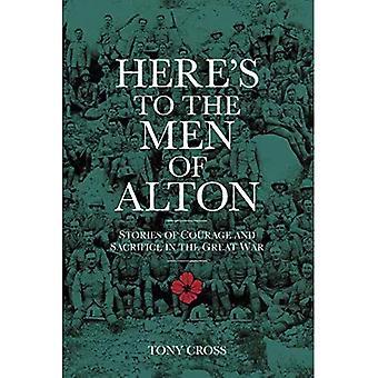 Qui è per gli uomini di Alton: storie di coraggio e sacrificio nella grande guerra