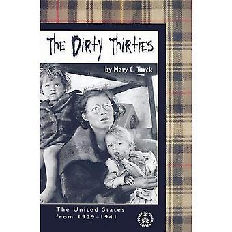 Der schmutzige dreißiger Jahre: Die Vereinigten Staaten von 1929-1941 (vorne-hinten-informative Bücher)
