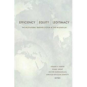 Efficiëntie, billijkheid, en legitimiteit: het multilaterale handelssysteem op het Millennium