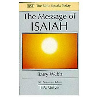 De boodschap van Jesaja: op Eagle's vleugels (de Bijbel spreekt vandaag)