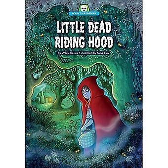 Little Dead Riding Hood (Scary Tales Retold)