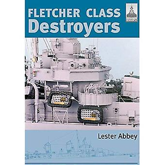 ShipCraft: Fletcher and Class Destroyers: No. 8 (Shipcraft 8)