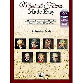 Musical Forms Made Easy: A Thorough Demonstration of Each Form in the Most Time-Effective Way, Book & CD