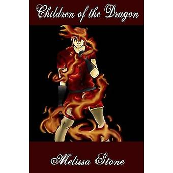 Children of the Dragon by Stone & Melissa