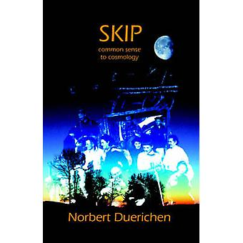 Skip From Common Sense to Cosmology by Duerichen & Norbert