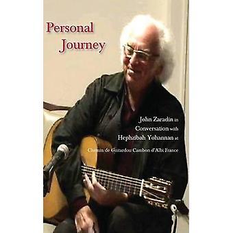Personal Journey John Zaradin in Conversation with Hephzibah Yohannan at Chemin de Guitardou Cambon dAlbi France by Yohannan & Hephzibah