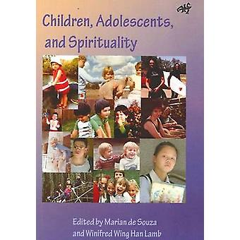 Children Adolescents and Spirituality by de Souza & Marian