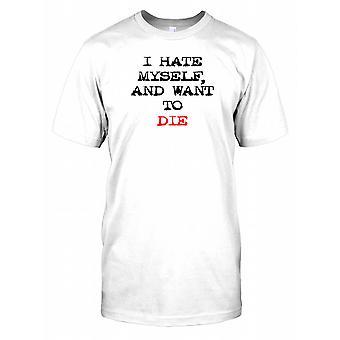 Ik haat mezelf en wil sterven Mens T Shirt