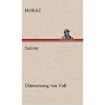 Satiren Ubersetzung Von Voss by Horaz