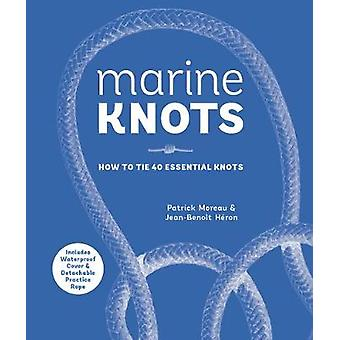 Marine Knots - How to Tie 40 Essential Knots - Waterproof Cover and Det