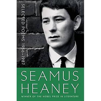 Selected Poems 1966-1987 by Seamus Heaney - 9780374535605 Book