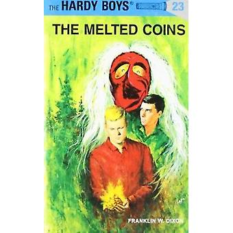 Melted Coins (New edition) by Franklin W. Dixon - 9780448089232 Book