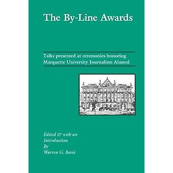 The By-Line Awards - Talks Presented at the Ceremonies Honoring Marque