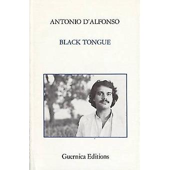 Black Tongue by Antonio D'Alfonso - 9780919349070 Book