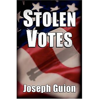 Stolen Votes by Joseph Guion - 9780982051306 Book