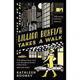Lillian Boxfish Takes a Walk by Kathleen Rooney - 9781911547013 Book
