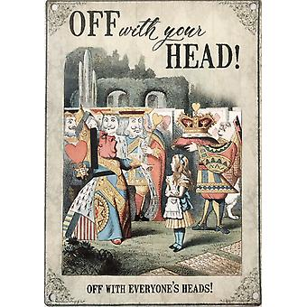 Alice In Wonderland Off With Your Head Small Metal Sign 200mm x 150mm (og)