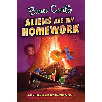 Aliens Ate My Homework by Bruce Coville - Katherine Coville - 9781416
