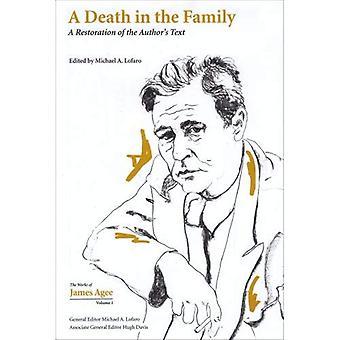 Een sterfgeval in de familie: een restauratie van de blogauteur tekst (verzamelde werken van James Agee)