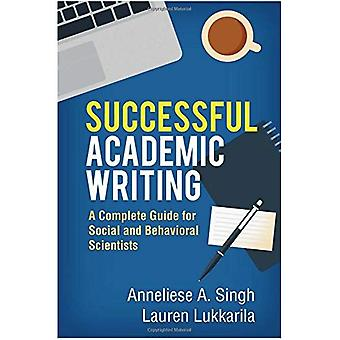 Successful Academic Writing:� A Complete Guide for Social and Behavioral Scientists