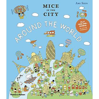 Mice in the City Around the World by Ami Shin