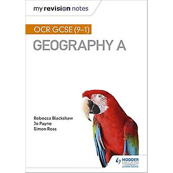 Mijn revisie notities OCR GCSE 91 geografie A door Simon Ross