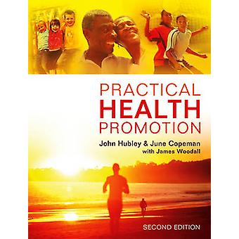 Practical Health Promotion by John Hubley