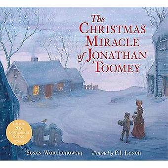 The Christmas Miracle of Jonathan Toomey by Susan Wojciechowski - P J