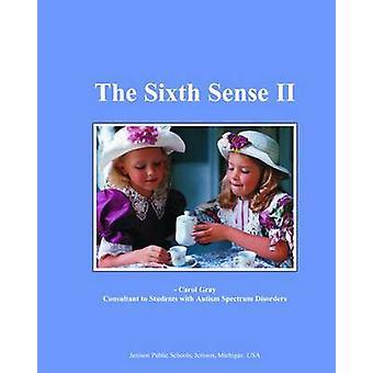 Sixth Sense II by Gray & Carol