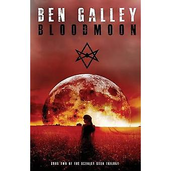 Bloodmoon by Ben & Galley