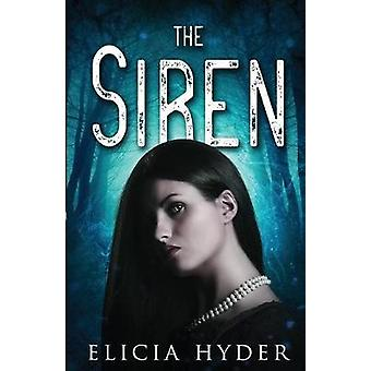 The Siren by Hyder & Elicia