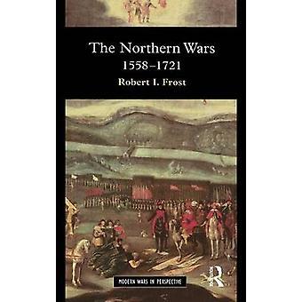 北の戦争戦争状態と北東ヨーロッパ霜・ ロバート 1558 1721 で社会私。
