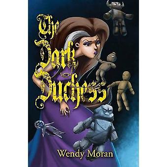 The Dark Duchess door Wendy Moran