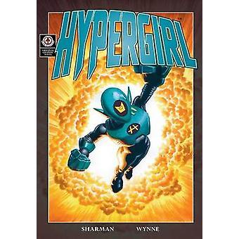Hypergirl by Sharman & Ian