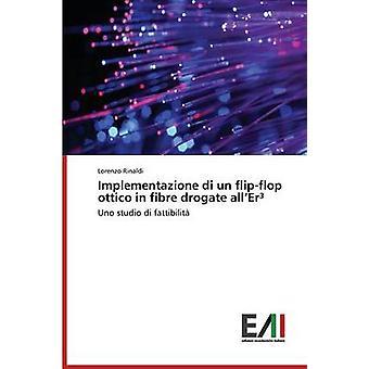 Implementazione di un flipflop ottico in fibre drogate allEr by Rinaldi Lorenzo