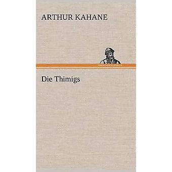 Die Thimigs by Kahane & Arthur