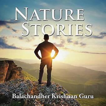 Nature Stories by Guru & Balachandher Krishnan