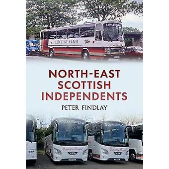 NorthEast Scottish Independents by Findlay & Peter