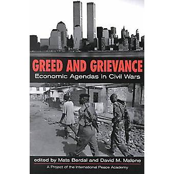 Greed and Grievance - Economic Agendas in Civil Wars de Mats Berdal-