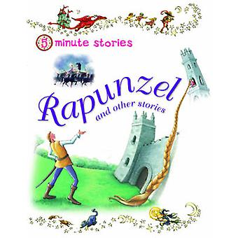 Five Minute Stories  Rapunzel by Miles Kelly