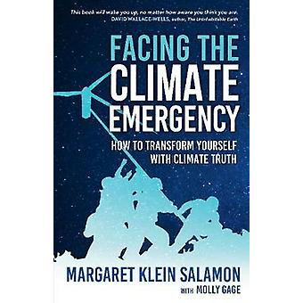 Facing the Climate Emergency - How to Transform Yourself with Climate