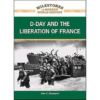 D-DAY AND THE LIBERATION OF FRANCE - 9781604132809 Book