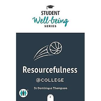 Resourcefulness at College by Dominique Thompson - 9781789560992 Book