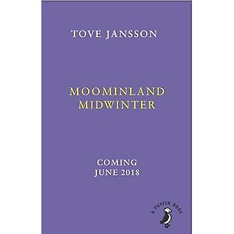Moominland Midwinter by Tove Jansson - 9780241344507 Book