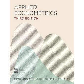 Applied Econometrics by Asteriou & DimitriosHall & S. G.