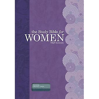 The Study Bible for Women (NKJV ed) by Dorothy Kelley Patterson - Hol