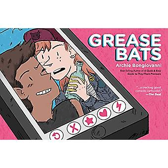 Grease Bats by Archie Bongiovanni - 9781684154111 Book