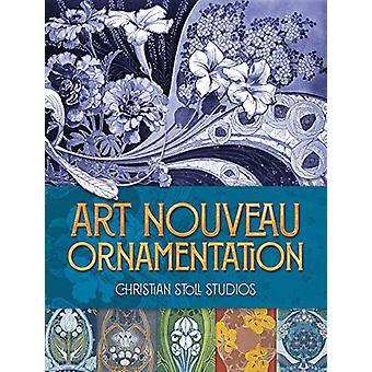 Art Nouveau Ornamentation by Christian Stoll - 9780486836041 Book