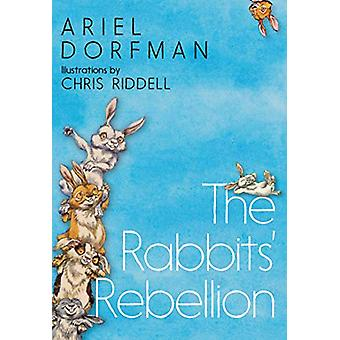 The Rabbits' Rebellion by Ariel Dorfman - 9781609809379 Book